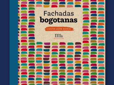 Fachadas bogotanas (segunda edición)
